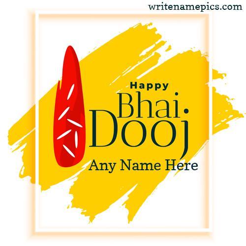 Happy Bhai Dooj Greetings card online free name Editor
