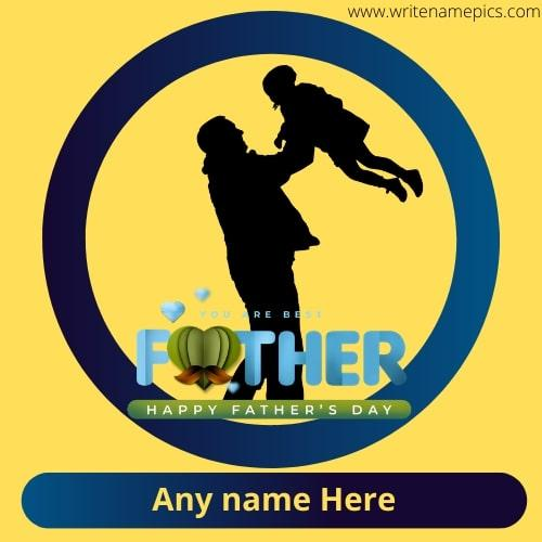 Happy Fathers Day wishes greetings card with name