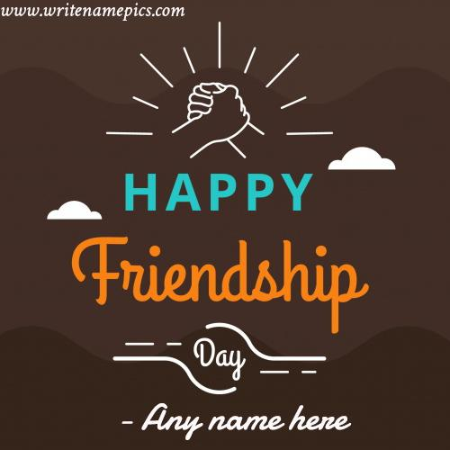 Happy friendship day 2019 greeting card with name