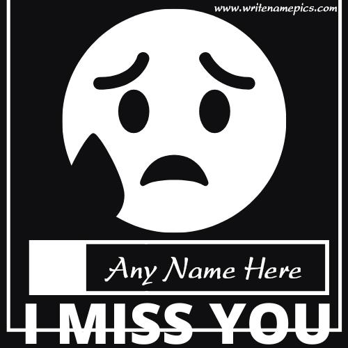 I miss you card with name free editor