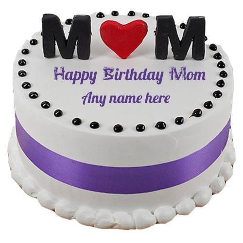 Mom Name Write On Happy Birthday Wishing Cake