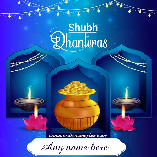 Shubh Dhanteras Greeting Card With Name Edit