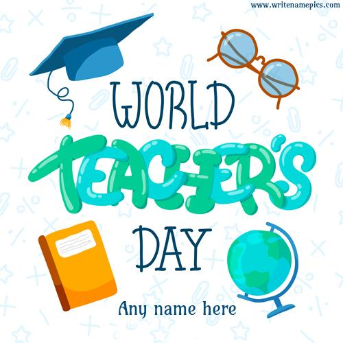 World Teachers Day 2019 wishes card with name
