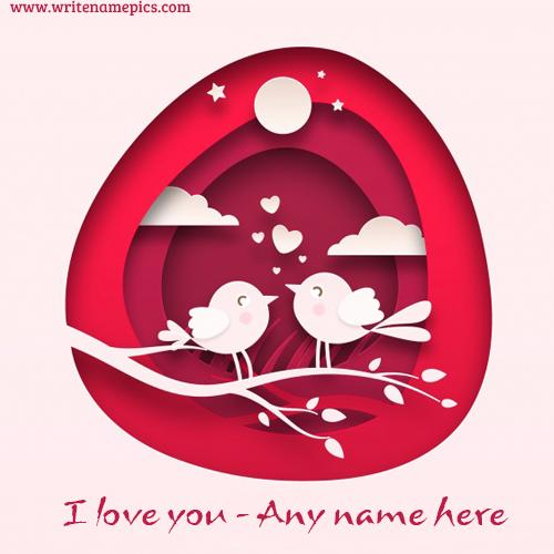 Write the name on our love birds love card