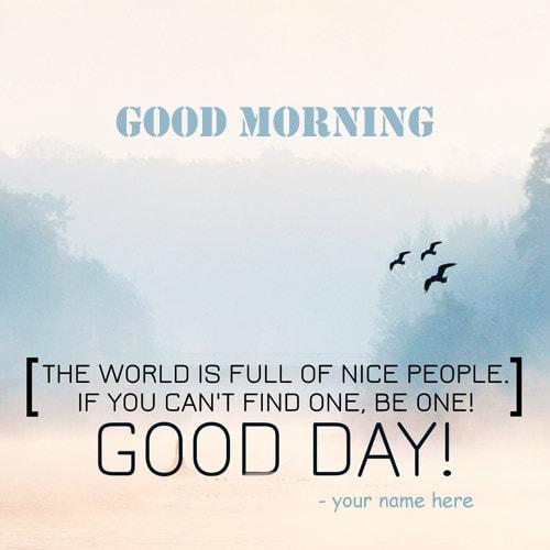 good morning good day quotes name pix