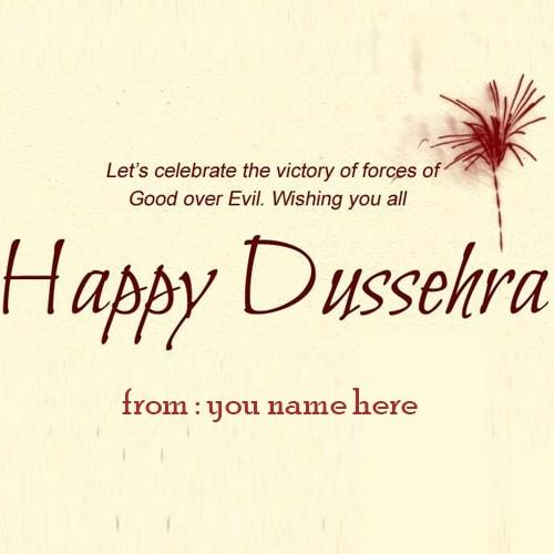 Popular birthday and greeting card write your name happy dussehra wishes images name edit m4hsunfo