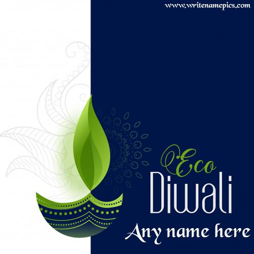 happy eco safe diwali wishes card with name