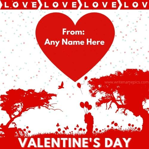 happy valentine day 2021 card with name edit