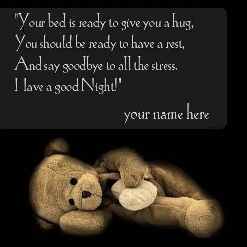 name on good night wishes quotes with teddy bear