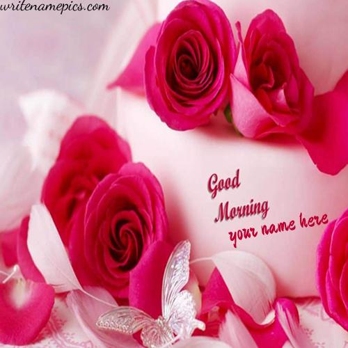 write name on good morning lovely images for free