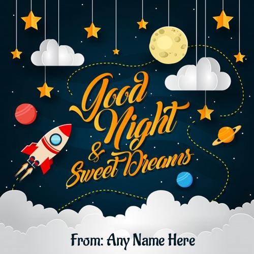 write name on good night sweet dreams wishes greeting cards