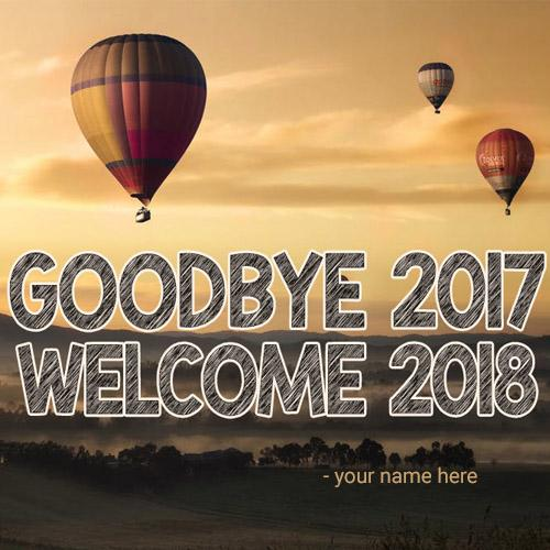 write name on goodbye 2017 welcome 2018 with names