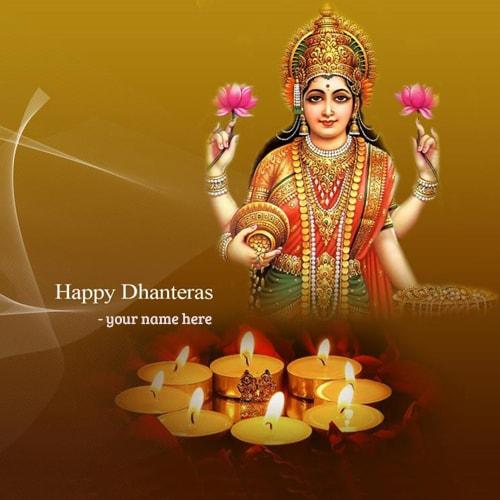 write name on happy dhanteras maa laxmi ji best wishes