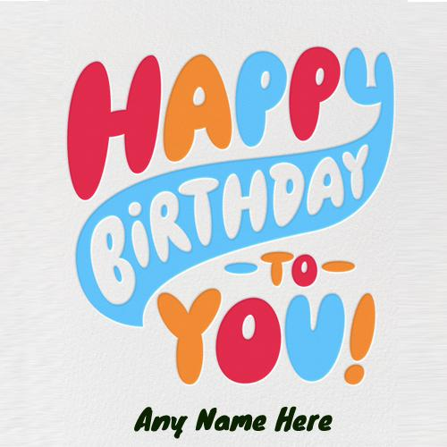 Write name on happy birthday cakes and cards wishes write name on latest greeting birthday card pic for free bookmarktalkfo Images