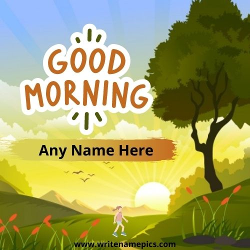 Beautiful Good Morning Wishes Greeting Card With Name
