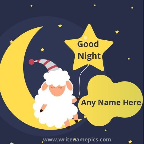 Create Free Good Night Card with Name Pic