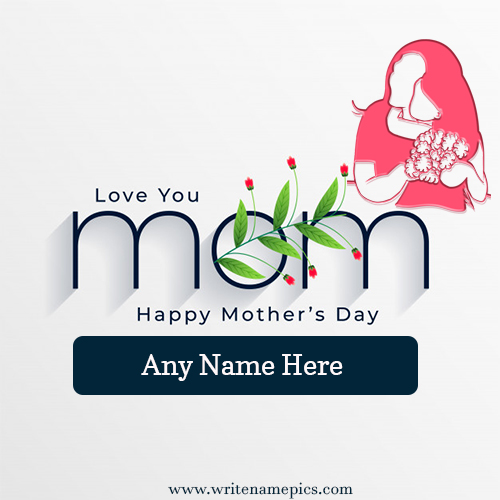 Happy Mothers Day 2021 Wishes Greeting Card