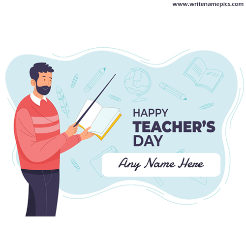 Happy Teachers Day Greetings Card with free Name Editor