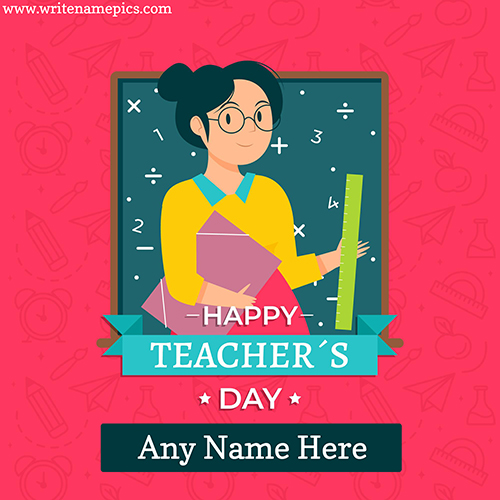 Happy teachers day card with name Pic