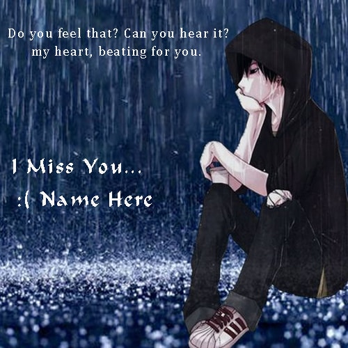 I Miss You Images With Name Edit