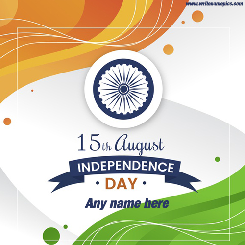 Independence Day 15 August 2019 Wishes Card With Name
