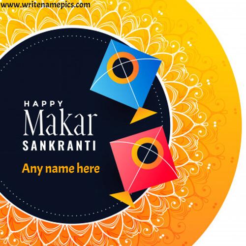 Makar Sankranti greeting 2020 card with Name