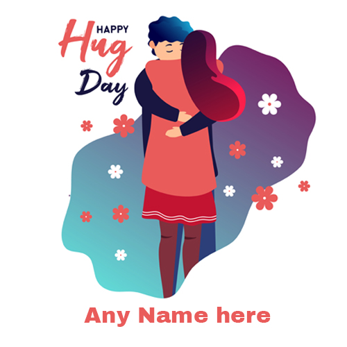 Make happy hug day card with name photo