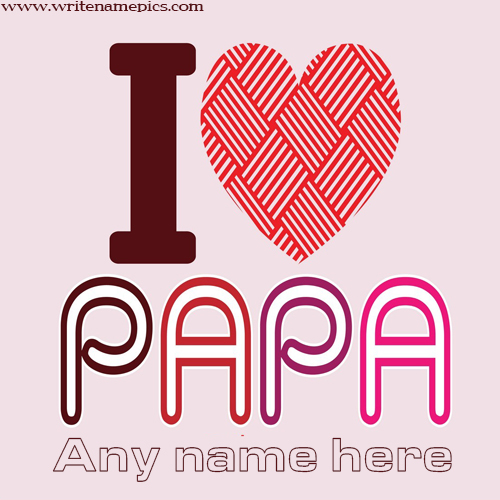 customize Happy Father Day 2020 Wishes Card with name