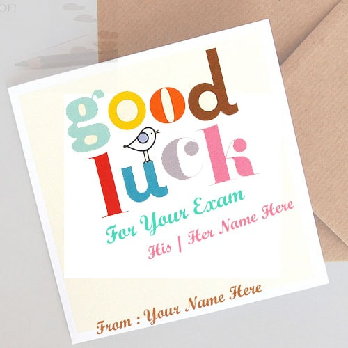 good luck wishes for exam with name editing