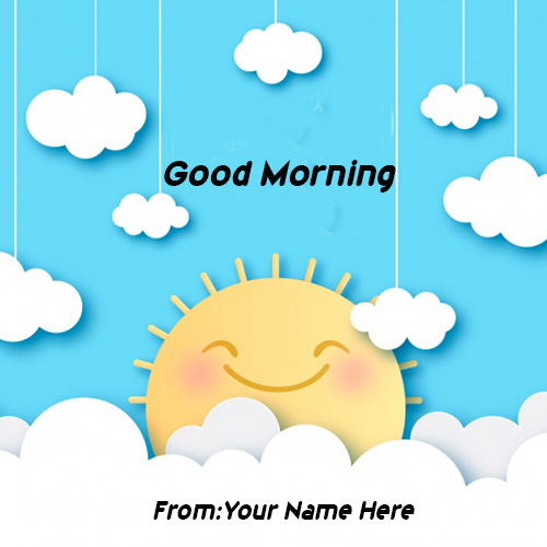 good morning wishes WhatsApp Status pic with name For Free