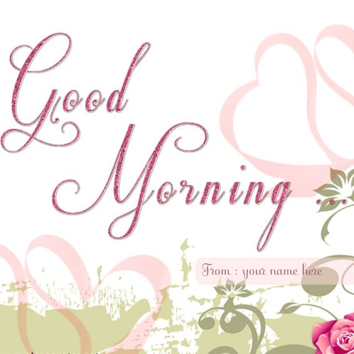 good morning wishes for lover with my name