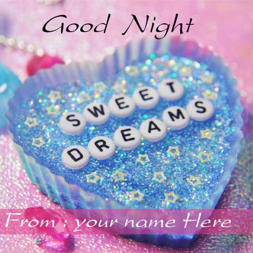 good night sweet dreams images with name edit