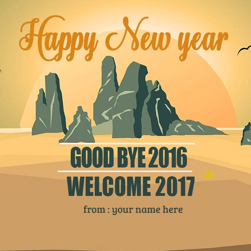 goodbye 2016 welcome 2017 wishes images with name editor