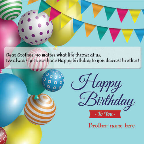 Brother Birthday Wishes For Greeting Card With Name Edit