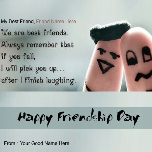 Quote To Friends About Friendship Custom Friendship Day Quotes For Best Friends With Name Edit