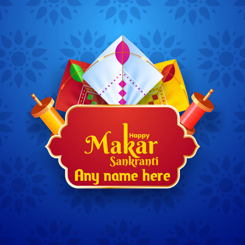 happy makar sankranti images with name