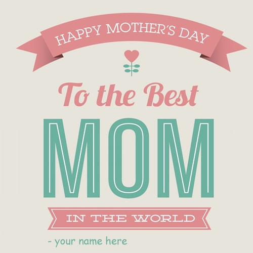 happy mothers day greeting card with name