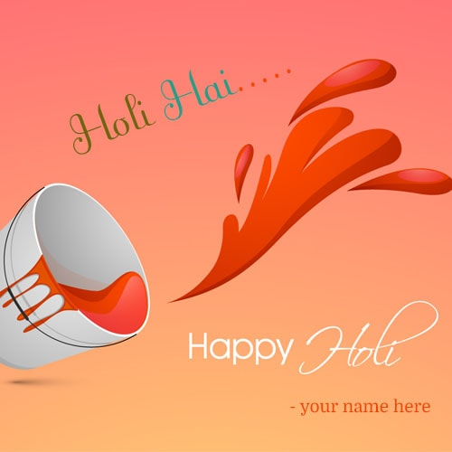 holi hai happy holi wishes images name edit