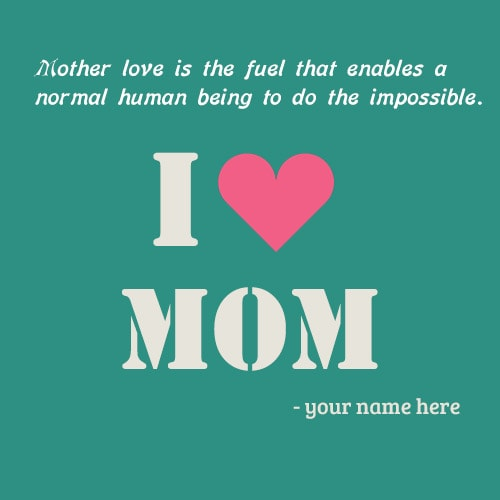 i love mom images names editing