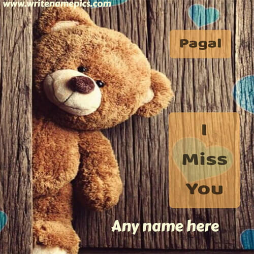 i miss you card with name pic free edit