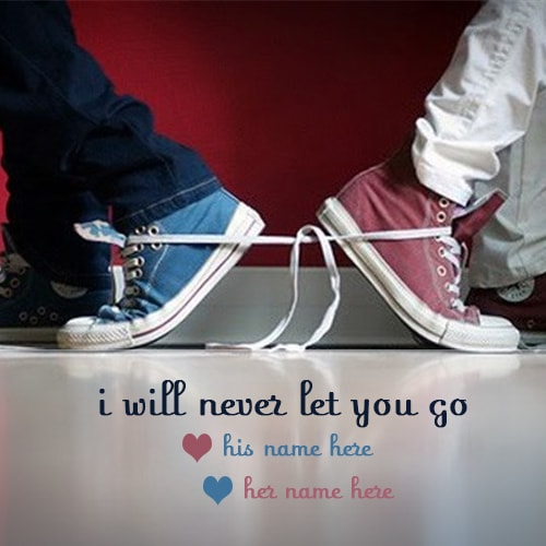 i will never let you go quotes name picture