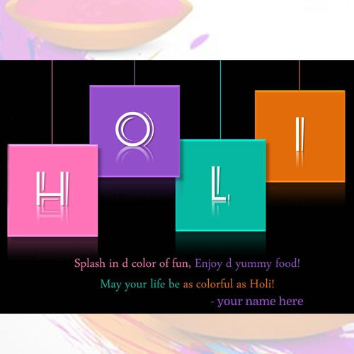 name on happy holi wishes quotes in english