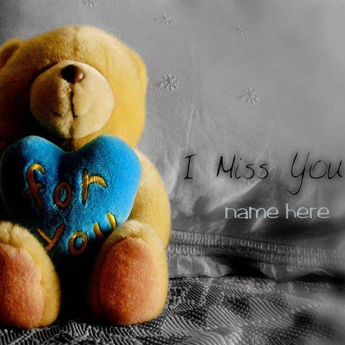 name on i miss you teddy bear picture