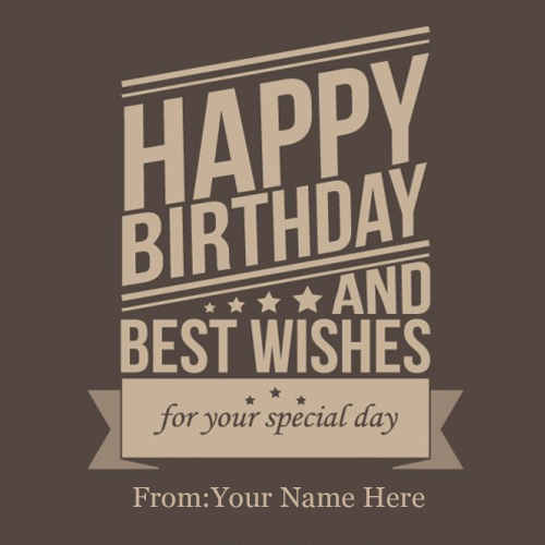 write name on happy birthday and best wishes card for your special day pic
