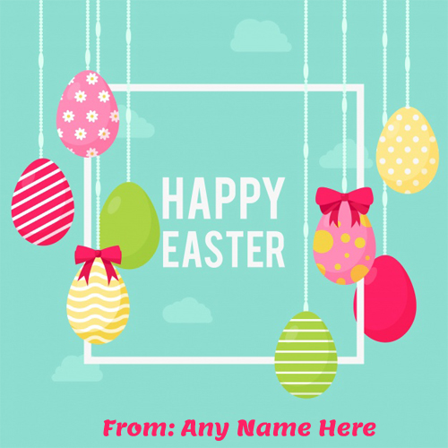 write name on latest happy Easter day pic