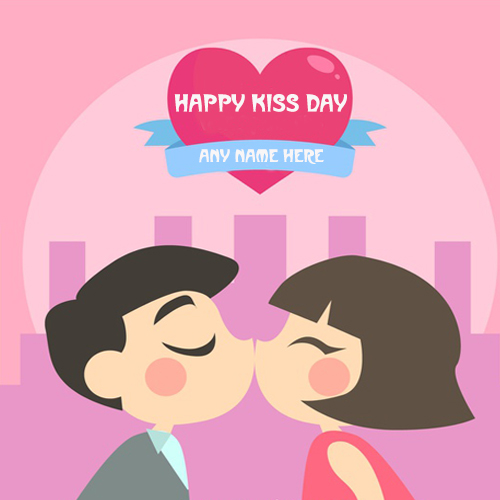 write your name on kiss day 2019 wishes